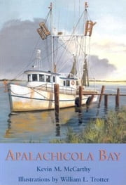 Apalachicola Bay ebook by Kevin M McCarthy,William L Trotter