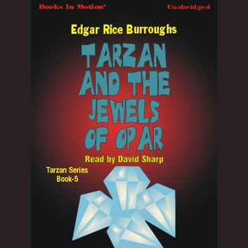 Tarzan And The Jewels Of Opar audiobook by Edgar Rice Burroughs