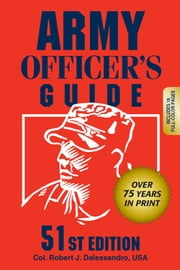 Army Officers Guide 51st Edition ebook by Col. Robert J. Dalessandro USA