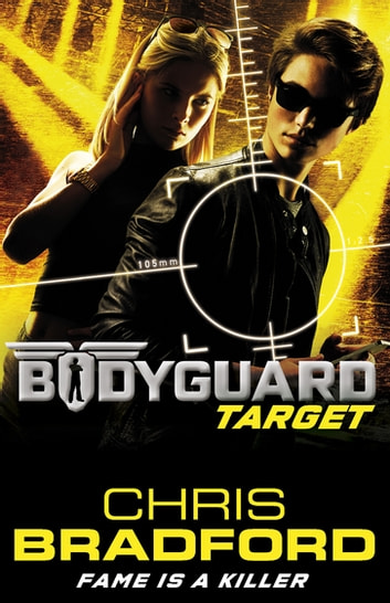 Bodyguard: Target (Book 4) ebook by Chris Bradford