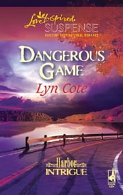 Dangerous Game ebook by Lyn Cote