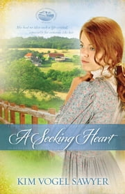 A Seeking Heart ebook by Kim Vogel Sawyer
