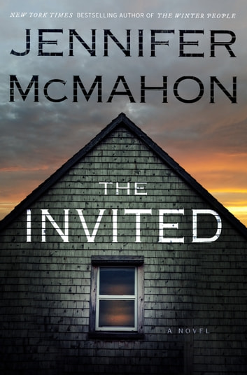 The Invited - A Novel 電子書 by Jennifer McMahon