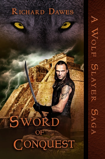 Sword of Conquest ebook by Richard Dawes