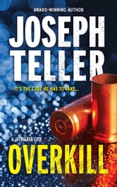 Overkill (Mills & Boon M&B) ebook by Joseph Teller