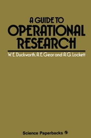 A Guide to Operational Research ebook by Walter E. Duckworth