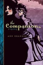 The Companion ebook by Ann Granger