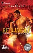 Red Wolf - Blackout ebook by Linda Thomas-Sundstrom