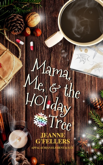 Mama, Me, and the Holiday Tree ebook by Jeanne G'Fellers