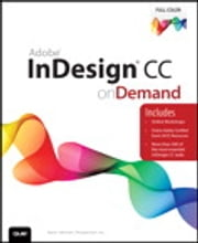 Adobe InDesign CC on Demand ebook by . Perspection Inc.,Steve Johnson