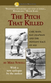 The Pitch That Killed ebook by Mike Sowell