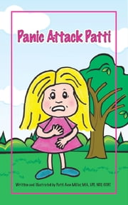 Panic Attack Patti ebook by Patti Ann Miller