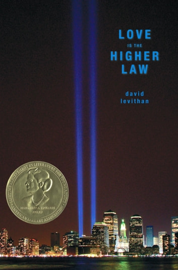 Love Is the Higher Law ebook by David Levithan