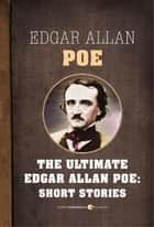 Edgar Allan Poe Short Stories ebook by Edgar Allan Poe