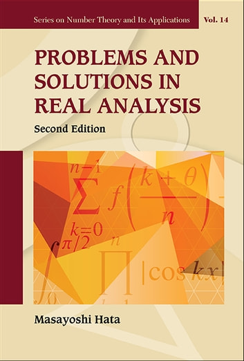 Problems and Solutions in Real Analysis ebook by Masayoshi Hata