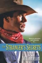The Stranger's Secrets ebook by Beth Williamson