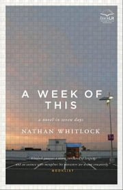Week of This, A ebook by Nathan Whitlock