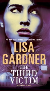 The Third Victim - An FBI Profiler Novel ebook by Lisa Gardner