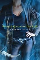 Second Grave on the Left ebook by Darynda Jones