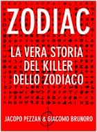Zodiac ebook by Jacopo Pezzan,Giacomo Brunoro