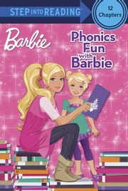 Phonics Fun with Barbie (Barbie) ebook by Jennifer Liberts Weinberg,Karen Wolcott