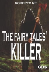 The fairy tales' killer ebook by Roberto Re