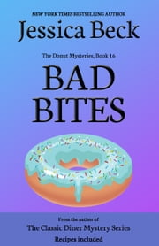 Bad Bites - Donut Mystery #16 ebook by Jessica Beck