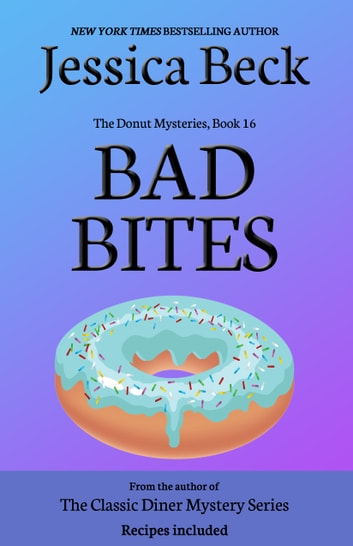 Bad Bites ebook by Jessica Beck