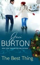 The Best Thing ebook by Jaci Burton