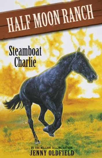 Steamboat Charlie - Book 16 ebook by Jenny Oldfield