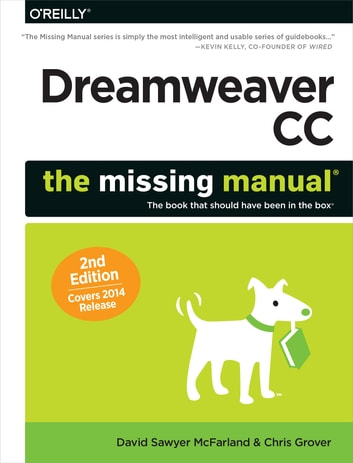Dreamweaver CC: The Missing Manual - Covers 2014 release ebook by David Sawyer McFarland,Chris Grover