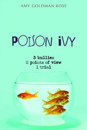 Poison Ivy ebook by Amy Goldman Koss