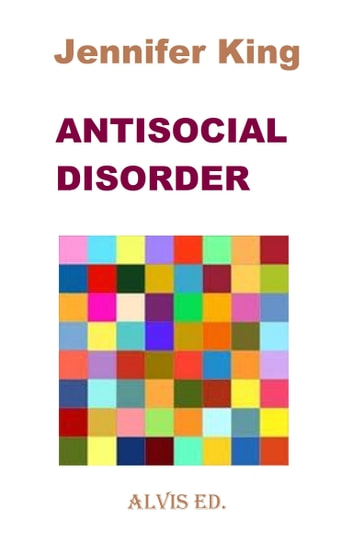 Antisocial Disorder ebook by Jennifer King