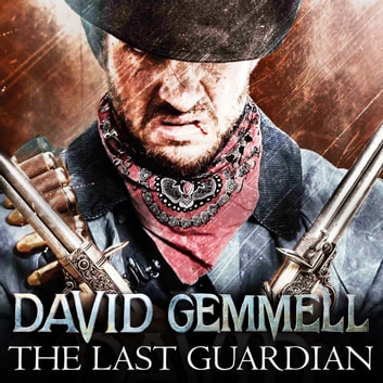 The Last Guardian audiobook by David Gemmell