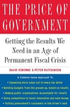 The Price of Government ebook by David Osborne,Peter Hutchinson