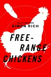 Free-Range Chickens ebook by Simon Rich