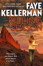 Killing Season ebook by Faye Kellerman