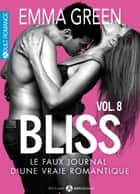 Bliss - Le faux journal d'une vraie romantique, 8 eBook by Emma Green