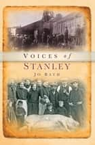 Voices of Stanley ebook by Jo Bath