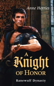A Knight of Honor ebook by Anne Herries