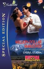 Million-Dollar Makeover eBook by Cheryl St.John