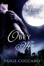 Obey Me ebook by Paige Cuccaro