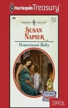 Honeymoon Baby ebook by Susan Napier