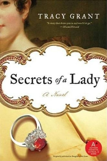 Secrets of a Lady eBook by Tracy Grant
