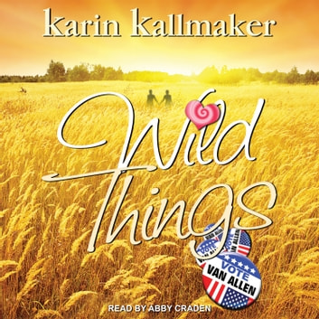 Wild Things audiobook by Karin Kallmaker