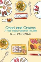 Ozoni and Onsens ebook by S. J. Pajonas
