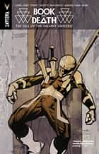 Book of Death: The Fall of the Valiant Universe ebook by Jeff Lemire, Matt Kindt, Joshua Dysart,...