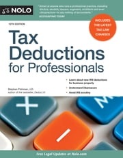 Tax Deductions for Professionals ebook by Stephen Fishman J.D.