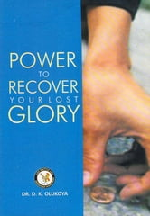 Power to Recover Your Lost Glory ebook by Dr. D. K. Olukoya