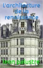 l'architecture de la renaissance ebook by leon palustre